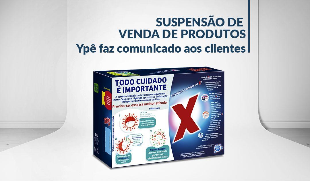 Suspensão de Venda de Produtos: Ypê faz comunicado aos clientes